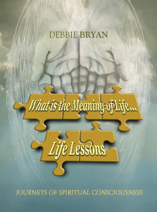 What is the Meaning of Life...Life lessons